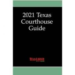 Texas Courthouse Guide 2021