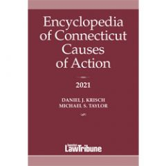 Encyclopedia of Connecticut Causes of Action