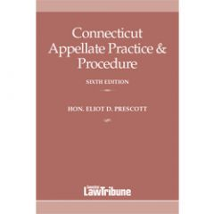 Connecticut Appellate Practice & Procedure