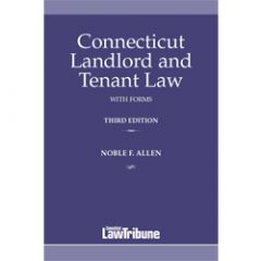 Connecticut Landlord and Tenant Law with Forms