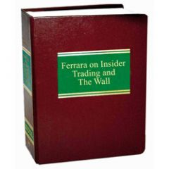 Ferrara on Insider Trading and The Wall