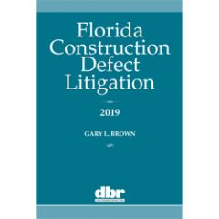 Florida Construction Defect Litigation