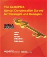 ALM/IPMA Annual Compensation Survey for Paralegals, Practice Support Professionals and Managers - Bundled With Data Sheet