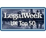 Legal Week UK Top 50