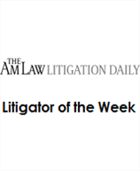 Litigator of the Week