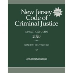 New Jersey Code of Criminal Justice: A Practical Guide
