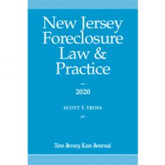 New Jersey Foreclosure Law & Practice