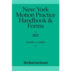 New York Motion Practice Handbook and Forms