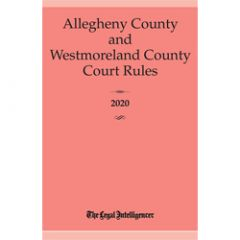 Allegheny & Westmoreland County Court Rules