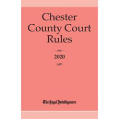 Chester County Court Rules (PA)