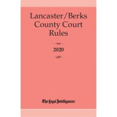 Lancaster/Berks County Court Rules (PA)