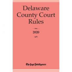 Delaware County Court Rules (PA)