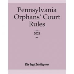 Pennsylvania Orphans' Court Rules