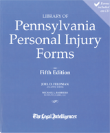 Library of Pennsylvania Personal Injury Forms, 5th Edition