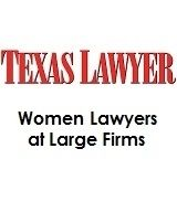 Women Lawyers at Large Firms in Texas