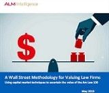 A Wall Street Methodology for Valuing Law Firms