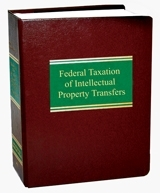 Federal Taxation of Intellectual Property Transfers