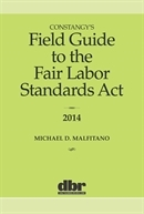Constangy's Field Guide to the Fair Labor Standards Act