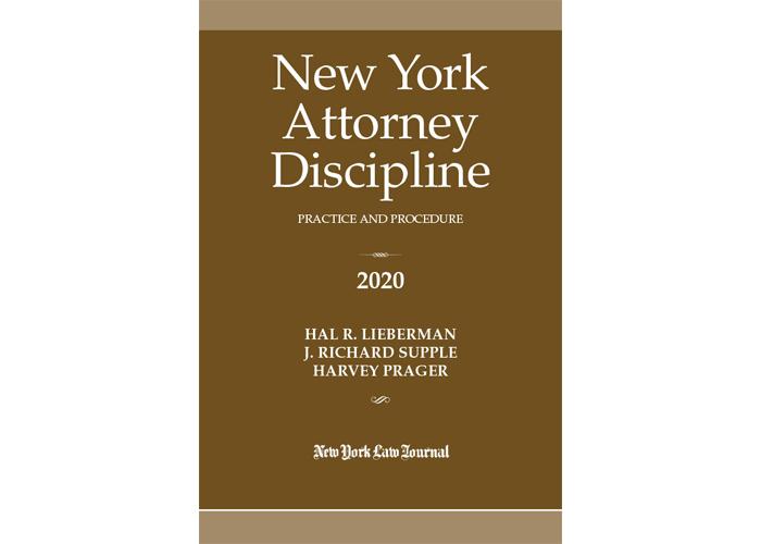New York Attorney Discipline Practice and Procedure